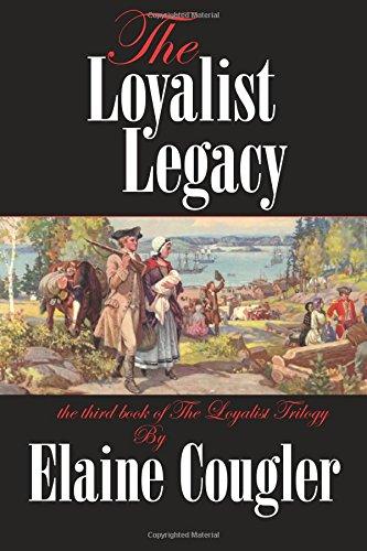 The Loyalist Legacy:  3