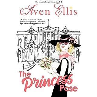 The Princess Pose (The Modern Royals Series Book 2)