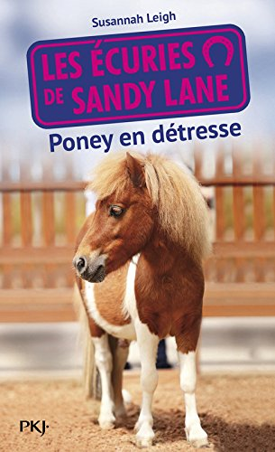 Les écuries de Sandy Lane T.2 : Poney en détresse (2)