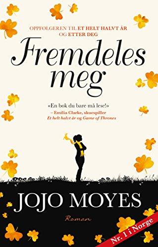 Fremdeles meg (Lou Clark Book 3) (Norwegian Edition)