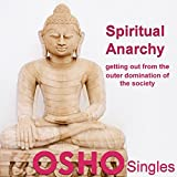 Spiritual Anarchy: Buddha: The Greatest Anarchist in Human History