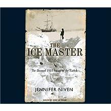 The Ice Master by Jennifer Niven (2001-01-01)