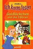 Goldlöckchen und die 3 Bären - Ich kann lesen Stufe 2
