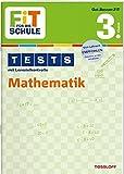 FiT FÜR DIE SCHULE: Tests Mathematik 3. Klasse (Fit für die Schule / Tests mit Lernzielkontrolle)