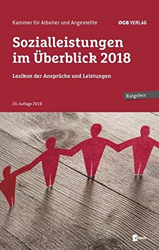 Sozialleistungen im Überblick 2018: Lexikon der Ansprüche und Leistungen (Ratgeber)