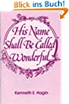 His Name Shall Be Called Wonderful (E...