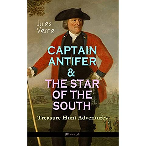 CAPTAIN ANTIFER & THE STAR OF THE SOUTH – Treasure Hunt Adventures (Illustrated) (English