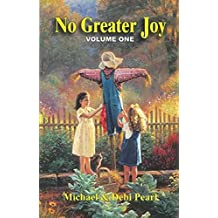 [(No Greater Joy Volume One)] [By (author) Michael Pearl ] published on (July, 1997)