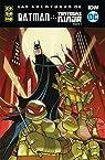 Las aventuras de Batman y las Tortugas Ninja parte 01 par Matthew K. Manning