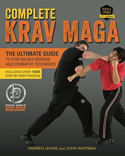 Complete Krav Maga: The Ultimate Guide to Over 250 Self-Defense and Combative Techniques (English Edition) por Darren Levine
