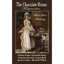 "The Chocolate House - Regency Anthology - ""Masqueraders"""