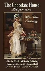 The Chocolate House - Regency Anthology -