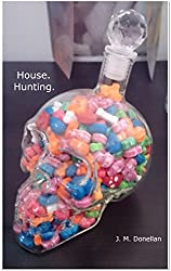 House. Hunting.: A bromance between psychopaths.