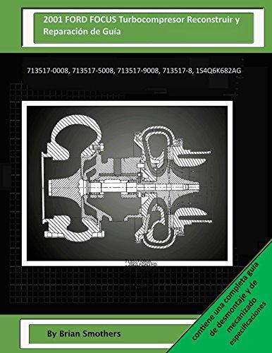 2001-ford-focus-turbocompresor-reconstruir-y-reparacion-de-guia-713517-0008-713517-5008-713517-9008-
