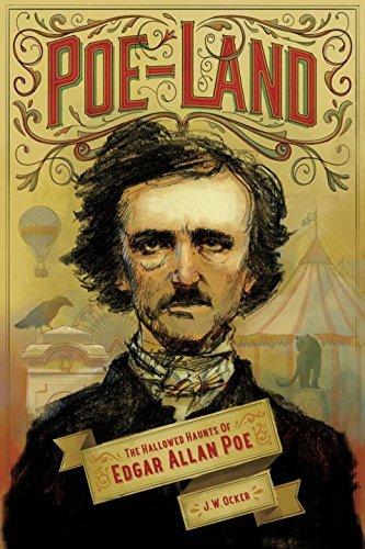 Poe-Land: The Hallowed Haunts of Edgar Allan Poe by J. W. Ocker (2014-10-06)