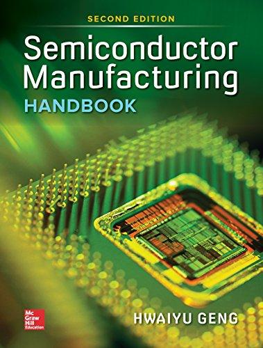 Semiconductor Manufacturing Handbook, Second Edition eBook