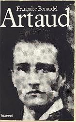 Artaud ou la Fidélité à l'infini