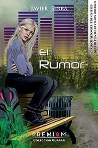 El rumor par  Gabriel Javier Serra Vallespir