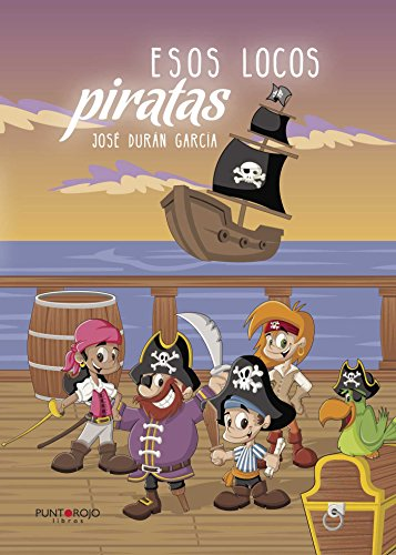 Esos locos piratas por José Durán García