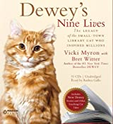 Dewey's Nine Lives: The Magic of a Small-town Library Cat Who Touched Millions by Vicki Myron (2010-10-12)