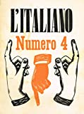 L'ITALIANO n.4 anno VI. Periodico della rivoluzione fascista.