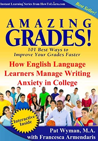 Amazing Grades: How English Language Learners Manage Writing Anxiety in