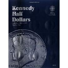 Kennedy Half Dollars Folder 1964-1985 (Official Whitman Coin Folder) by Whitman (1987) Hardcover