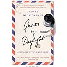 Ghosts By Daylight: A Memoir of War and Love