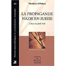 La propagande nazie en Suisse : L'affaire Gustloff, 1936
