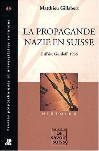 La propagande nazie en Suisse: L'affaire Gustloff, 1936