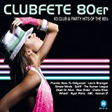 Clubfete 80er:63 Club & Party Hits of the 80'S