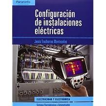 Configuración de instalaciones eléctricas (Electricidad Electronica)