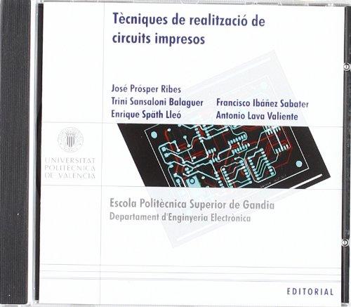 Descargar Libro Tècniques de Realització de Circuits Impresos (Académica) de Trinidad Sansaloni Balaguer