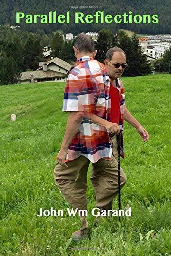 Parallel Reflections por John Wm Garand
