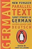 German Short Stories: Deutsche Kurzgeshichten (New Penguin Parallel Texts Series)