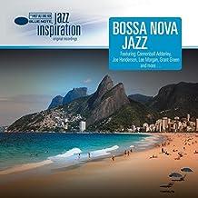 Jazz Inspiration : Bossa Nova Jazz