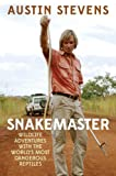 """Known as the original """"Snakemaster"""" from his various television shows, Austin Stevens is one of the most famous herpetologists in the world. From his show Austin Stevens: Snakemaster on Animal Planet to his many appearances in the media, Stevens i..."""