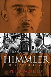 Himmler: Reichs Fuhrer-SS (Cassell Military Paperbacks) by Peter Padfield (2001-12-31)
