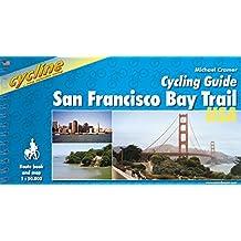 San Francisco Bay Trail: Cycling Guide (Cycline)
