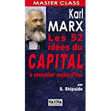 Karl marx : 52 idées du capital à réétudier aujourd'hui