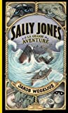 Sally Jones, la grande aventure