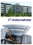 150 IT Unternehmer, Leben und Firmen (Lexikon)