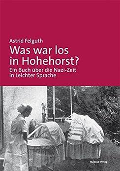 Was war los in Hohehorst? von [Felguth, Astrid]