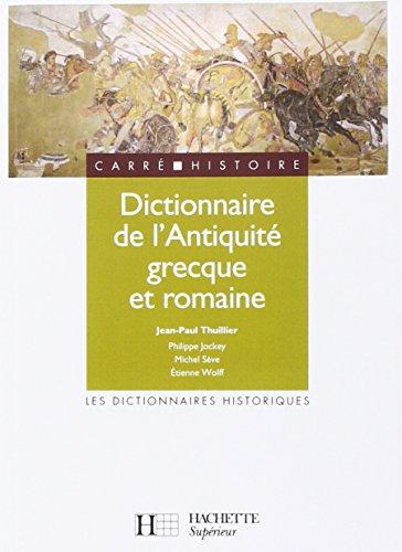 Dictionnaire de l'Antiquit grecque et romaine
