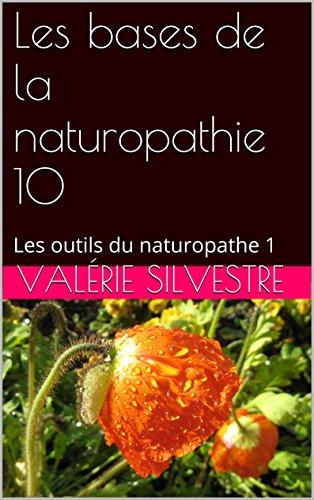 les-bases-de-la-naturopathie-10-les-outils-du-naturopathe-1