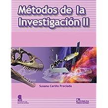 2: Metodos de investigacion/ Methods of Investigation