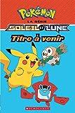 Telecharger Livres Pokemon La Serie Soleil Et Lune N 3 Titre a Venir (PDF,EPUB,MOBI) gratuits en Francaise