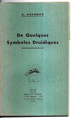 De quelques symboles druidiques. I Le ciel et les saisons