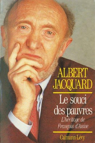 Le Souci des pauvres : L'héritage de François d'Assise (Documents, Actualités, Société) (French Edition)