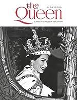 The Queen - Elisabeth II, un destin d'exception de Guillaume Picon